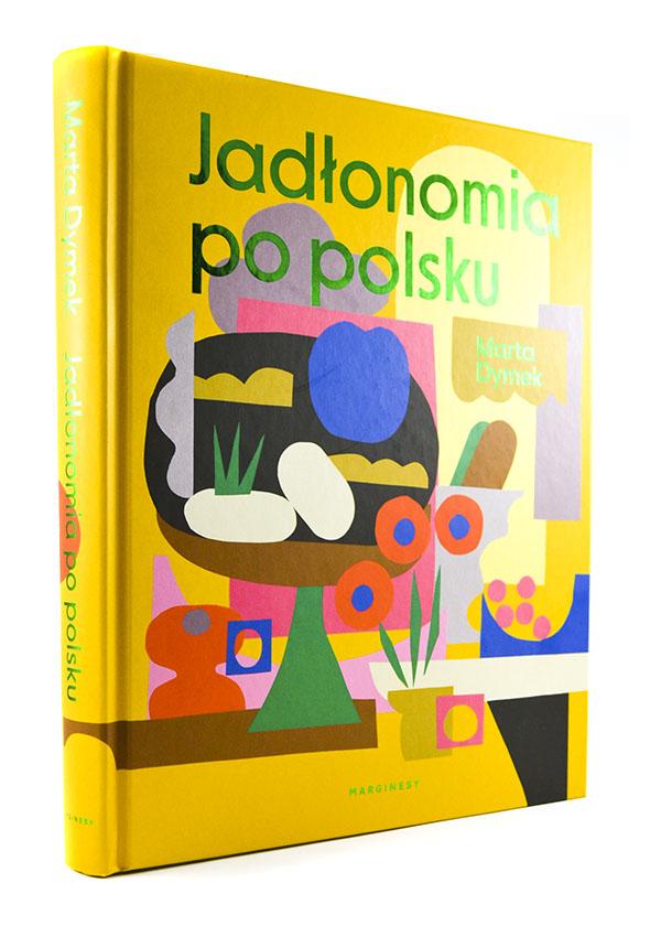 Książka jadłonomia po polsku autorki Marty Dymek